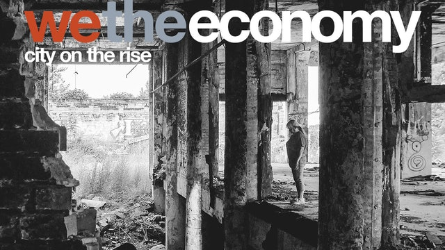 We The Economy: City on the Rise