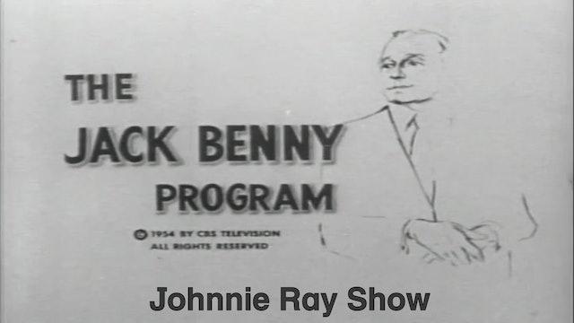 """Jack Benny Show """"Johnnie Ray Show"""""""