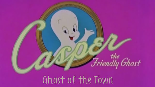 Casper the Friendly Ghost: Ghost of the Town