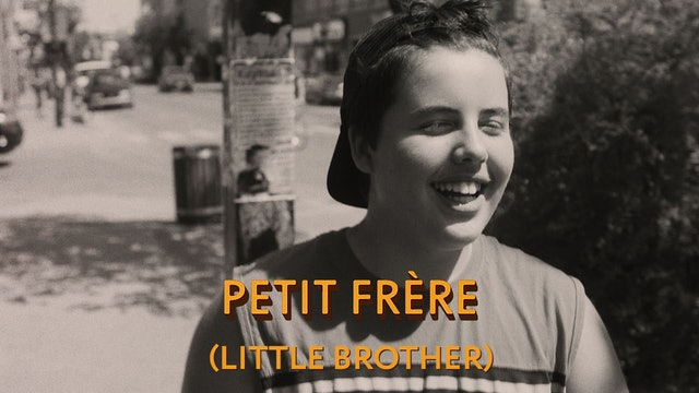 Petit Frère (Little Brother)