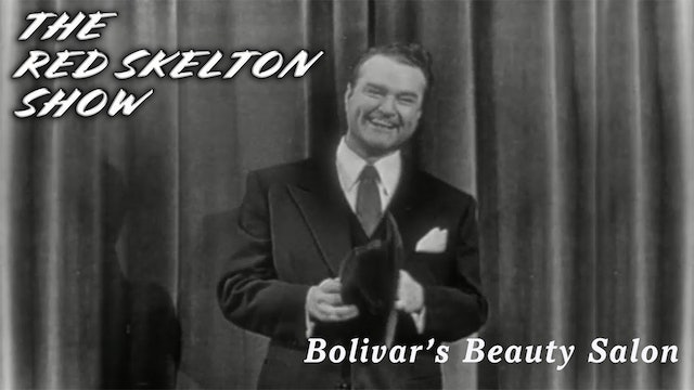 The Red Skelton Show - Bolivar's Beauty Salon