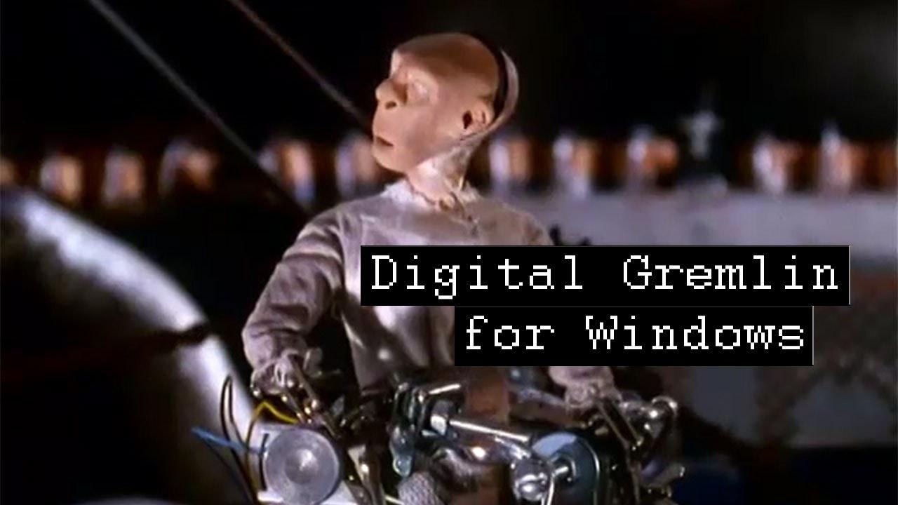 Digital Gremlin For Windows