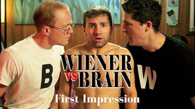 Wiener vs. Brain - First Impression