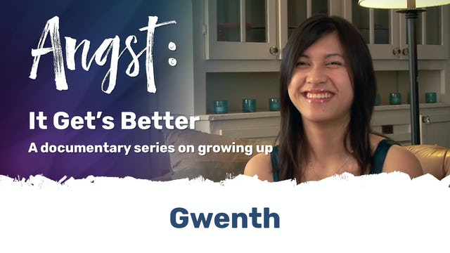 Angst: It Gets Better - Gwenth