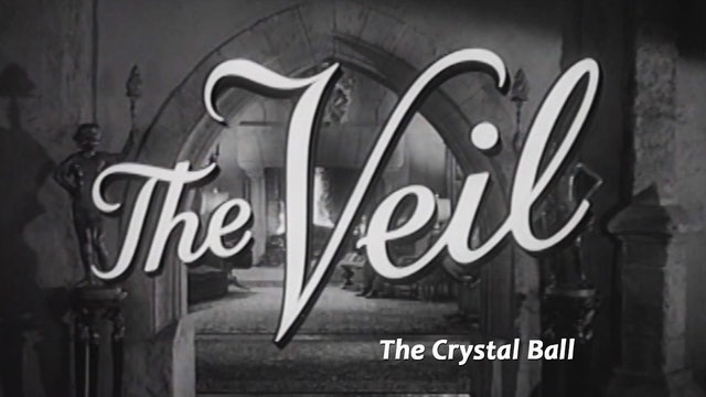 "The Veil: Season 1: ""The Crystal Ball"""