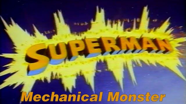 "Superman ""Mechanical Monster"""