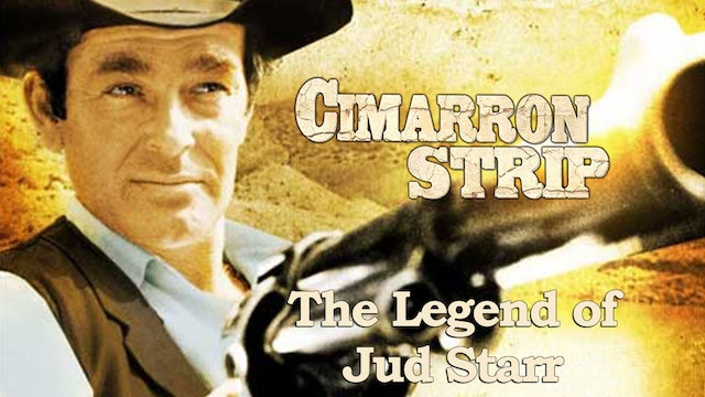 "Cimarron Strip: ""The Legend of Jud Starr"""