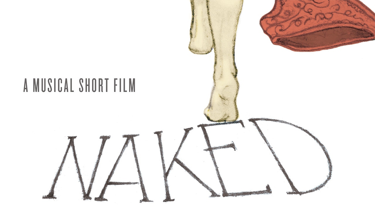 Naked: A Musical Short Film