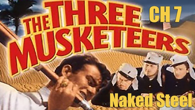 The Three Musketeers Chapter 7: Naked Steel