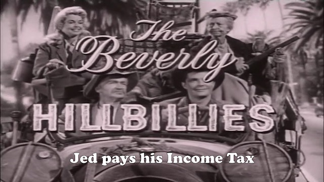"Beverly Hillbillies ""Jed Pays His Income Tax"""