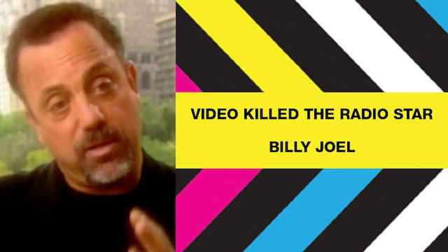 Video Killed The Radio Star - Billy Joel