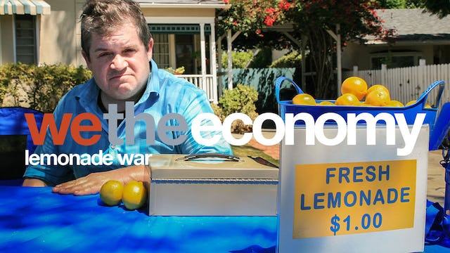 We The Economy: Lemonade War