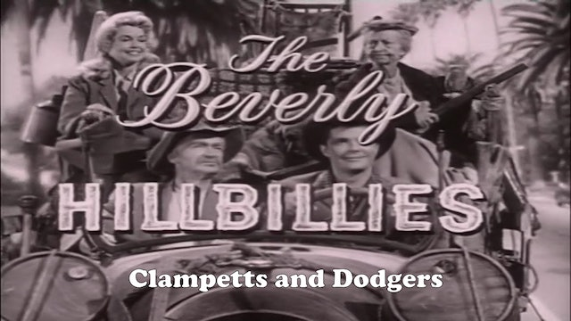 "Beverly Hillbillies ""Clampetts and Dodgers"""