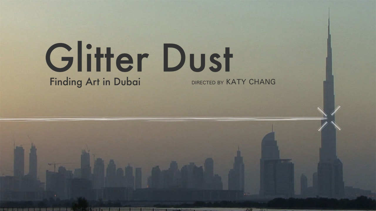 Glitter Dust: Finding Art in Dubai