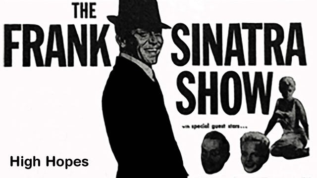 "The Frank Sinatra Show: "" High Hopes"""
