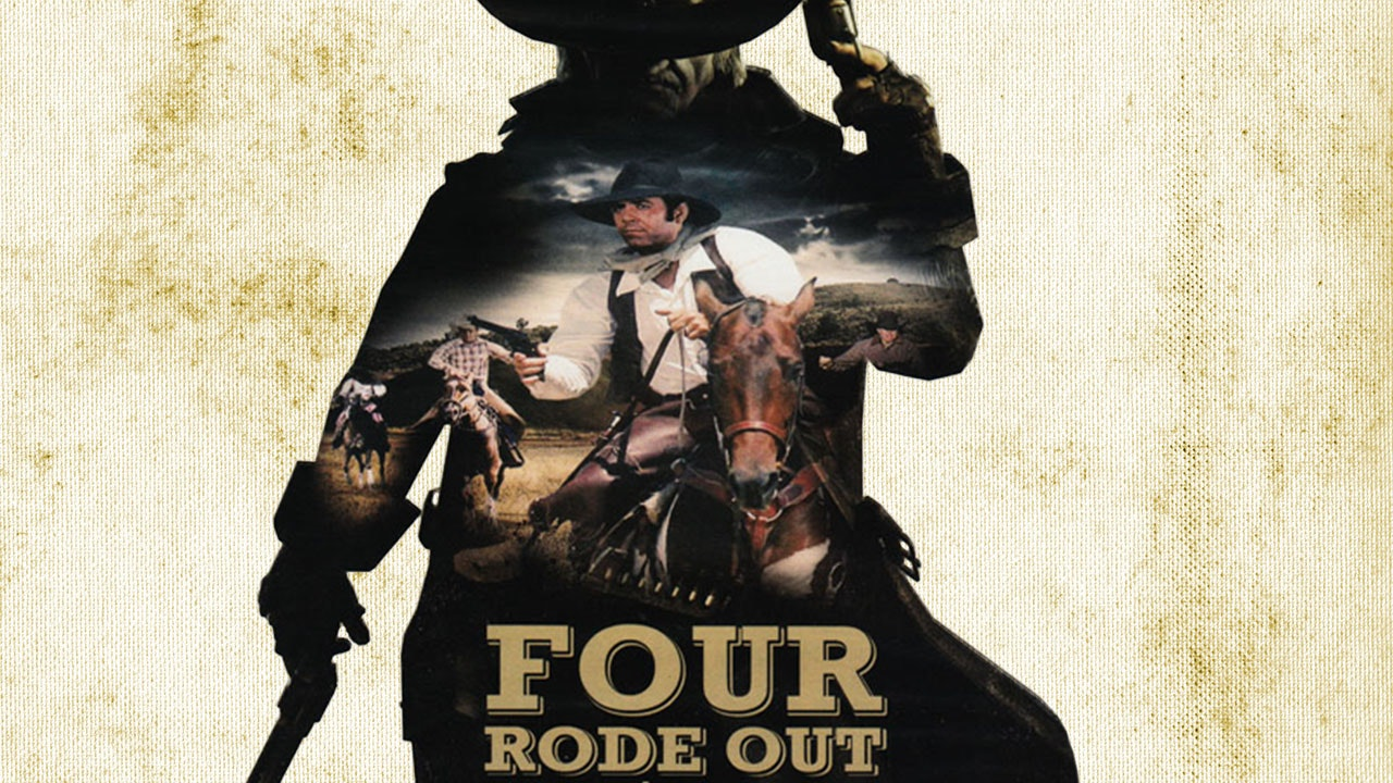 Four Rode Out