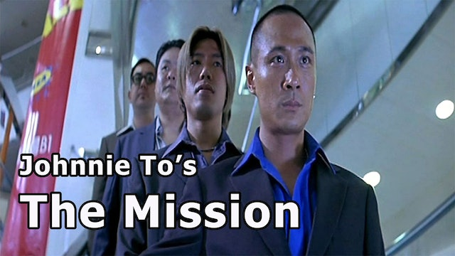 Johnny To's The Mission