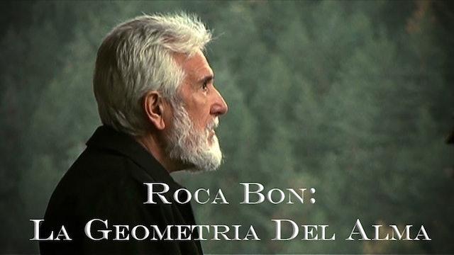 Roca Bon: La geometria del alma