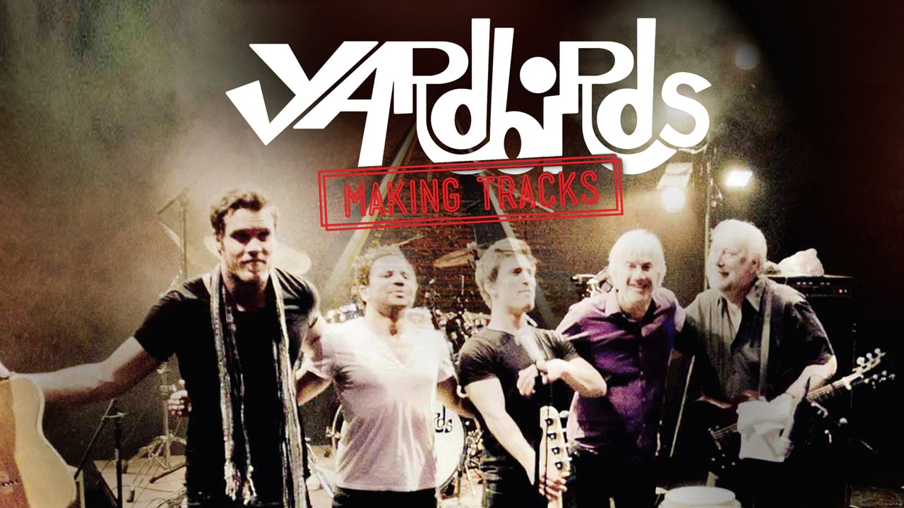 Yardbirds: Making Tracks 2010-2012