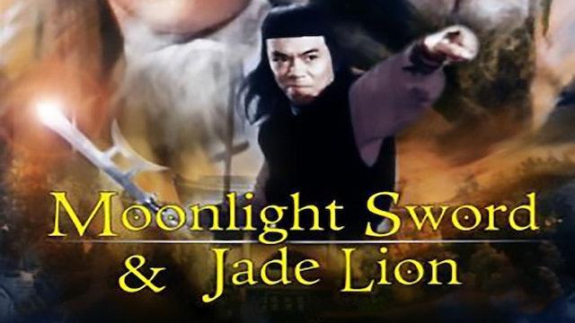 Moonlight Sword and Jade Lion