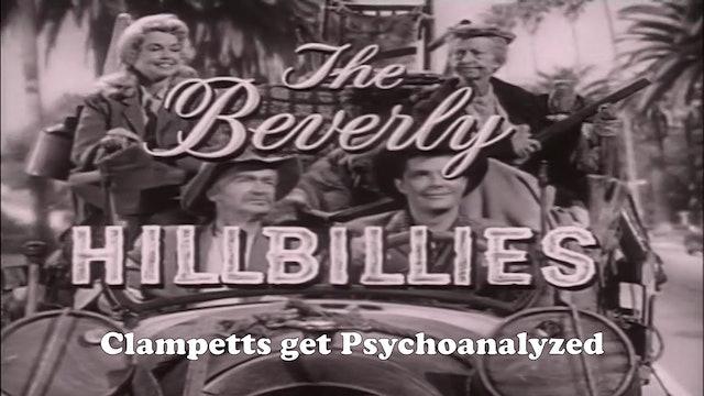 "Beverly Hillbillies ""Clampetts Get Psychoanalyzed"""