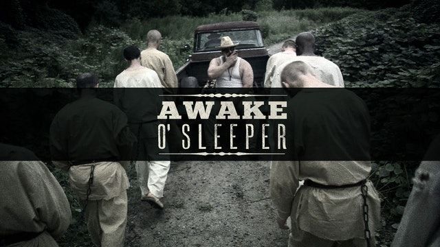 Awake O'Sleeper