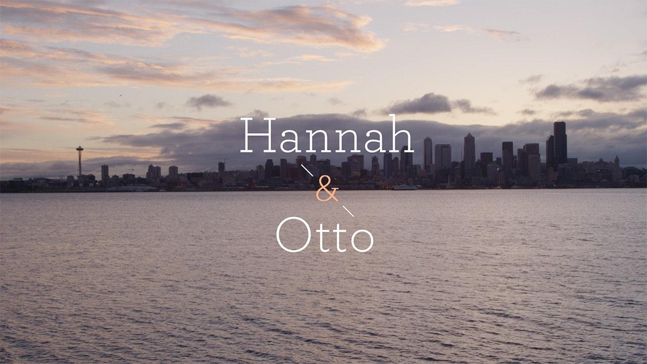 Hannah & Otto