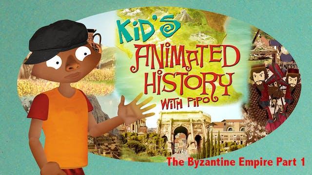 The Byzantine Empire - Part 1
