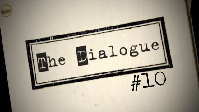 The Dialogue - 10