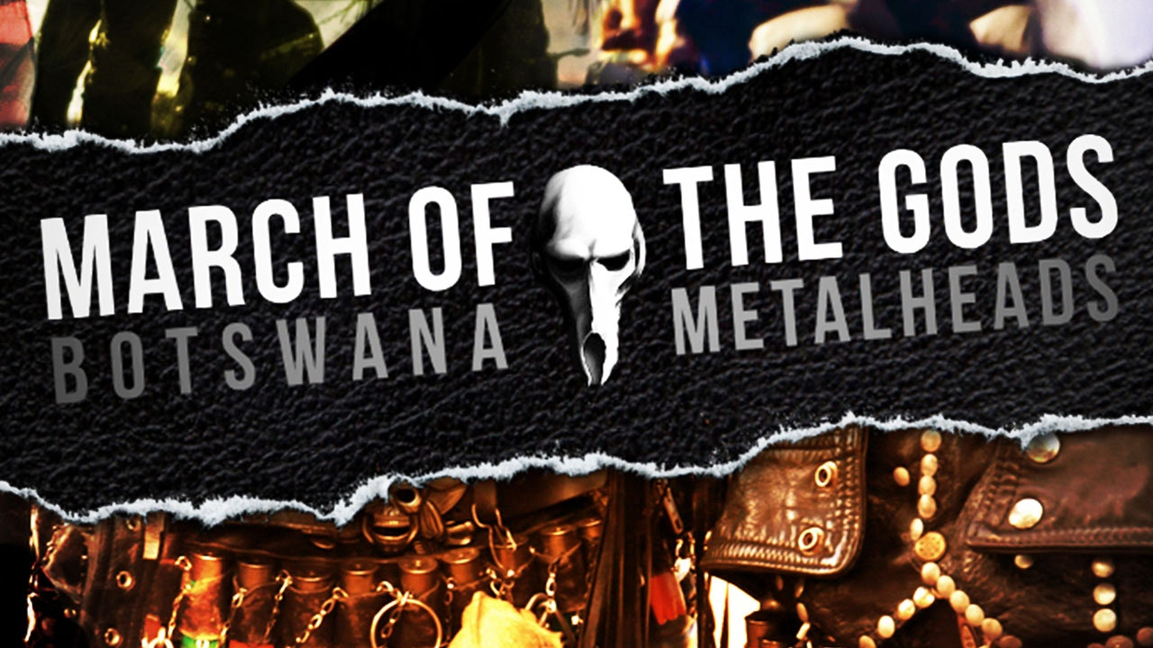 March of the Gods: Botswana Metalheads