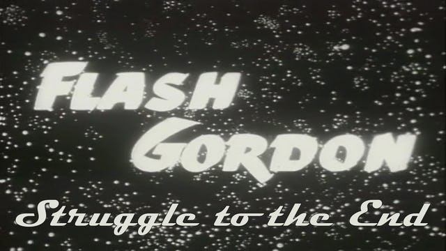 "Flash Gordon ""Struggle to the End"""