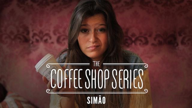 """The Coffee Shop Series - Episode 6: """"Simão"""""""