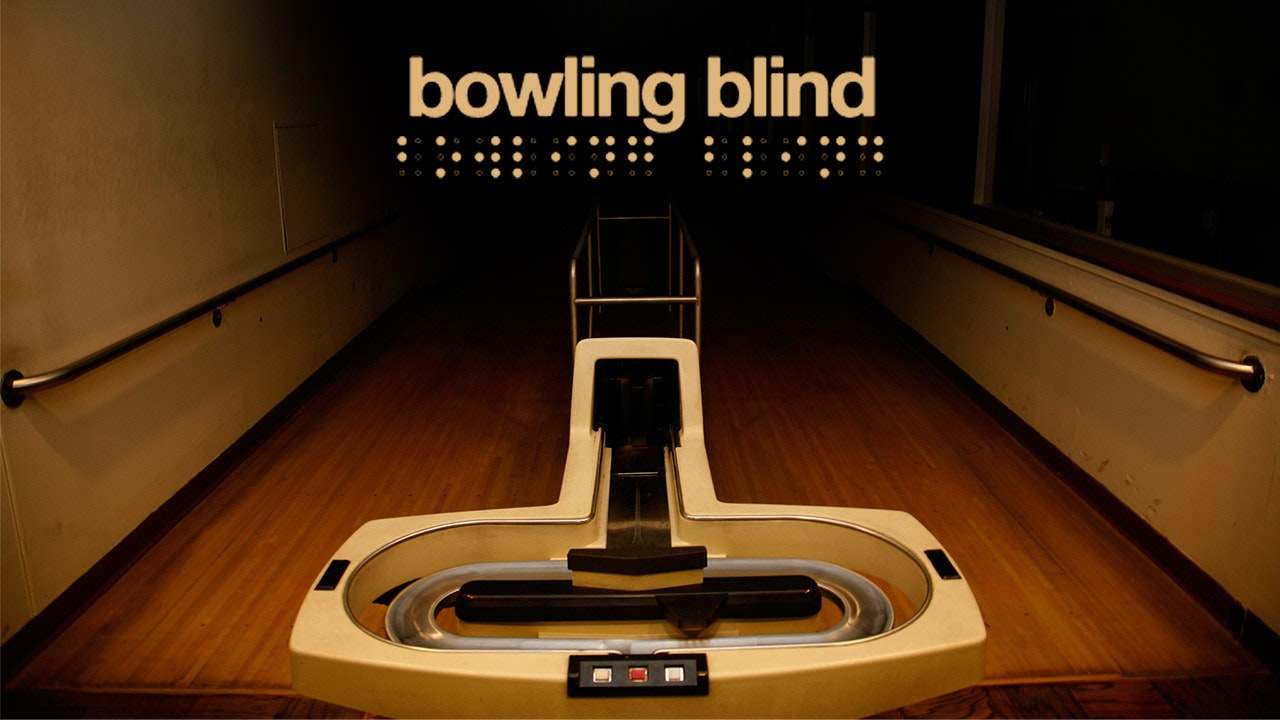 Bowling Blind