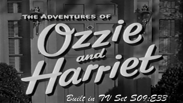 "Ozzie & Harriet ""Built-In TV Set"""