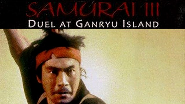 """Samurai 3: """"Duel at Ganryu Island"""""""
