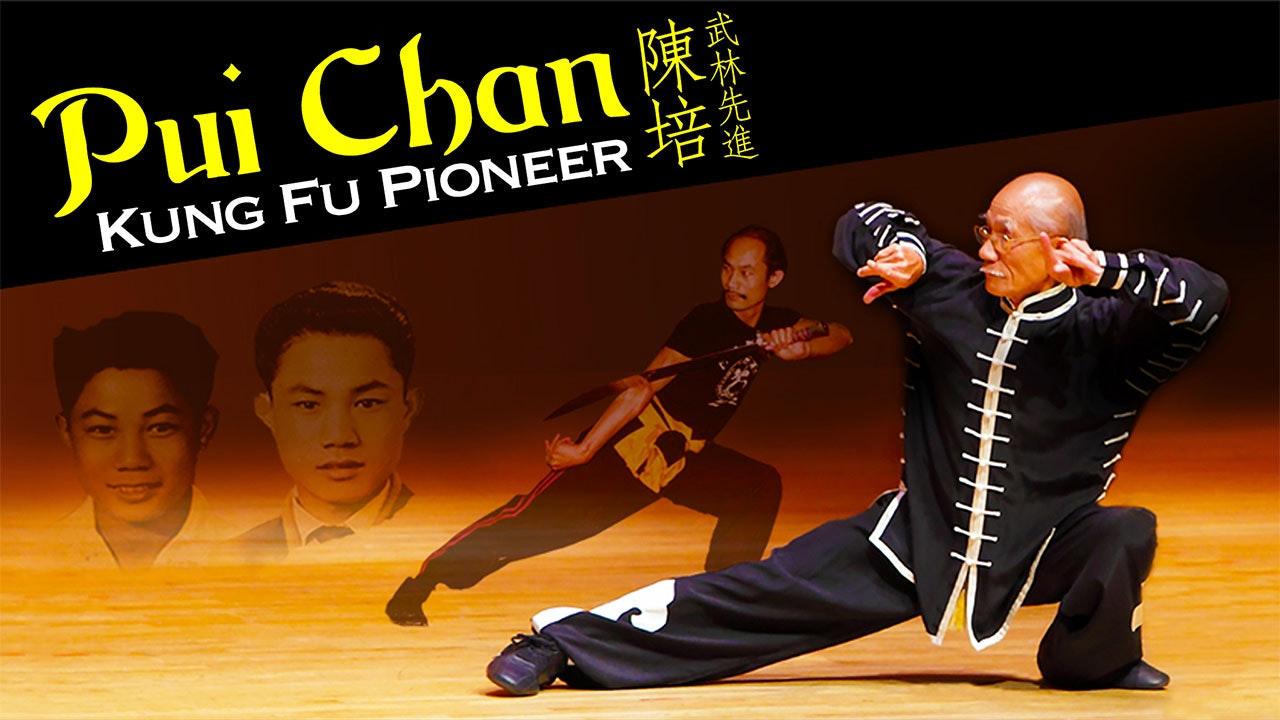 Pui Chan: Kung Fu Pioneer
