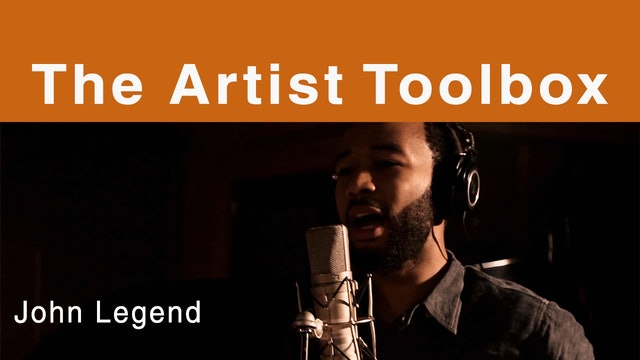 The Artist Toolbox - John Legend