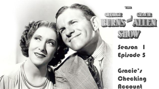 The George Burns & Gracie Allen Show Season 1, Episode 5: Gracie's Checking Account