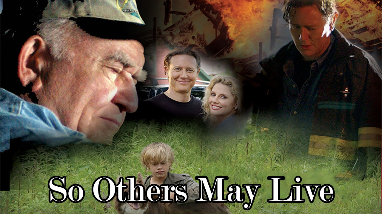 So Others May Live