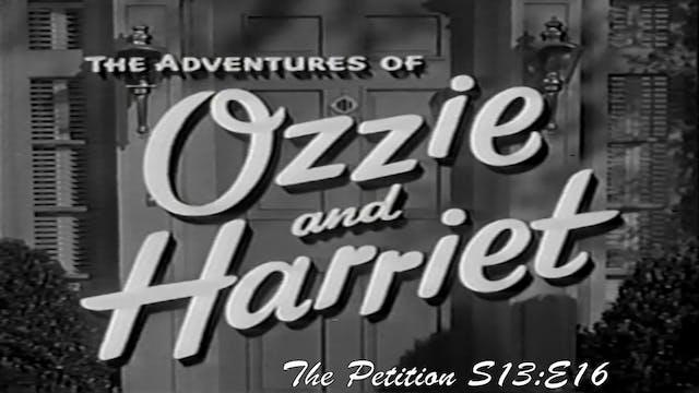 "Ozzie & Harriet ""The Petition"""