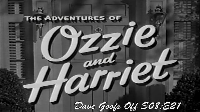 "Ozzie & Harriet ""Dave Goofs Off"""