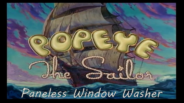 "Popeye the Sailor Man ""Paneless Window Washer"""