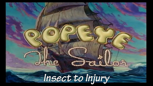 Popeye the Sailor Man: Insect to Injury