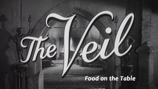 "The Veil: Season 1: ""Food on the Table"""
