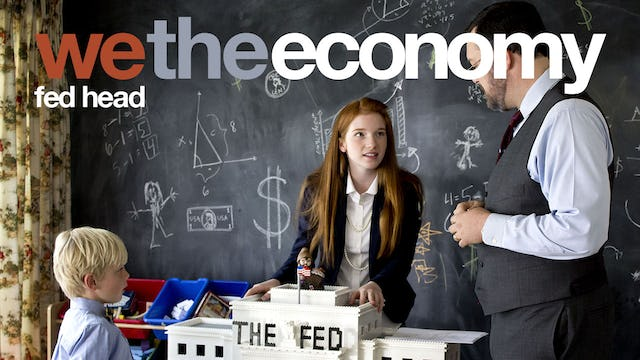 We The Economy: Fed Head
