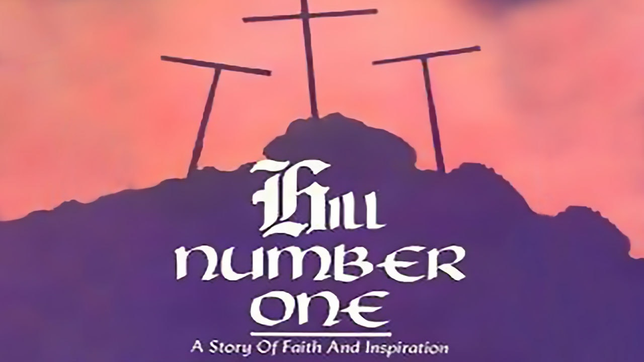 Family Theatre: Hill Number One: A Story of Faith and Inspiration
