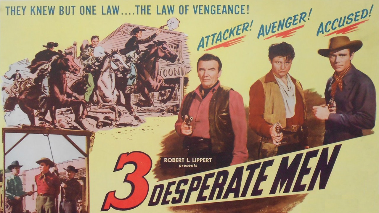 Three Desperate Men