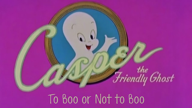 Casper the Friendly Ghost: To Boo or Not to Boo
