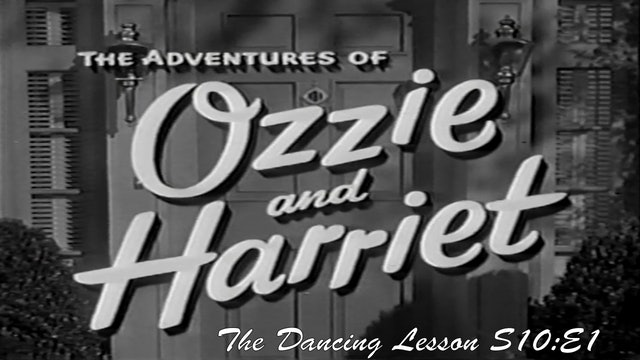 "Ozzie & Harriet ""The Dancing Lesson"""