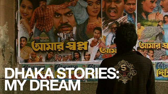 Dhaka Stories: My Dream